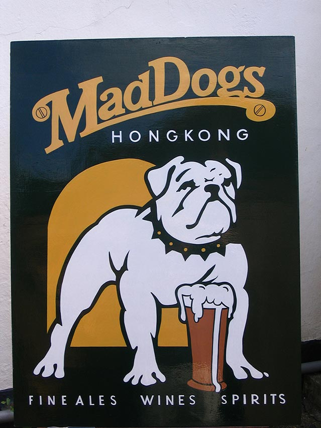 Mad Dogs Hong Kong